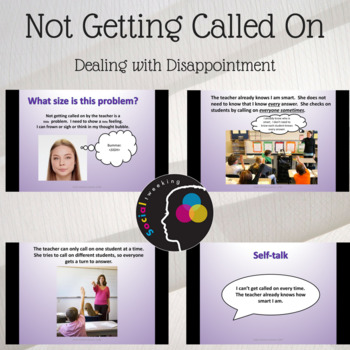 Not getting called on; Dealing with disappointment; Flexible thinking
