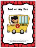 Not on My Bus: An Early Intervention Story