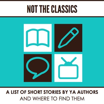 Not the Classics: Short Stories for Teens