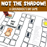 Not the Shadow!  Groundhog's Day Game FREEBIE