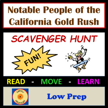 Notable People from the California Gold Rush Scavenger Hunt