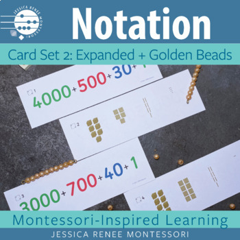 Place Value Notation Cards Set 2: Expanded and Golden Beads