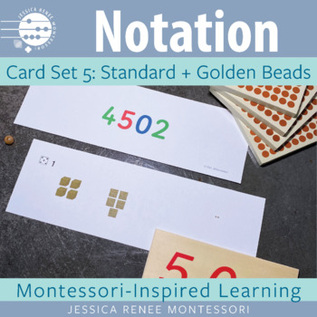 Place Value Notation Cards Set 5: Standard and Golden Beads