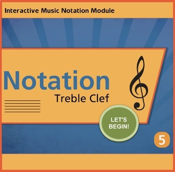 Notation Treble Clef Unit 5 Music Interactive Module