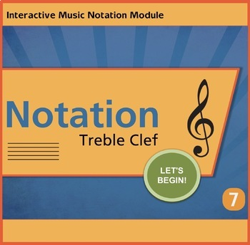 Notation Treble Clef Unit 7 Music Interactive Module