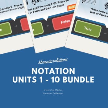Notation Treble Clef Units 1-10+ Music Interactive Module Bundle