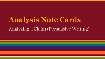 Note Cards: Analyze Persuasive Text