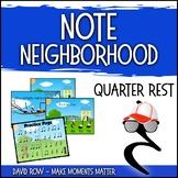 Note Neighborhood – Quarter Rest