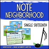 Note Neighborhood – Single Sixteenth Note