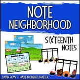 Note Neighborhood – Sixteenth Notes TaKaDiMi/Tika-Tika