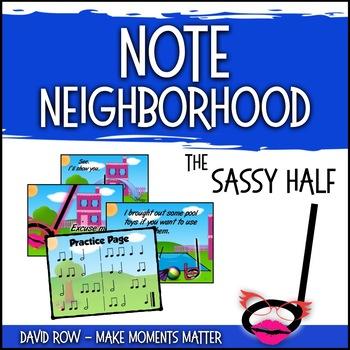 Note Neighborhood – The Sassy Half Note