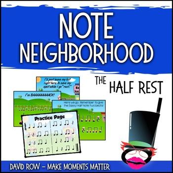 Note Neighborhood – The Sassy Half Rest