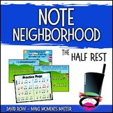 Note Neighborhood – The Sassy Half Rest