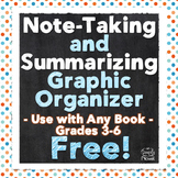 FREE Note-Taking Chart and Graphic Organizer for Any Book, Grades 3-6