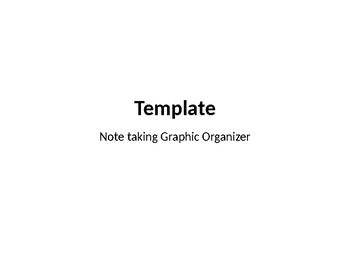 Note Taking Graphic Organizer