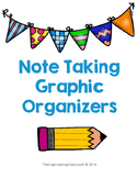Note Taking Graphic Organizers