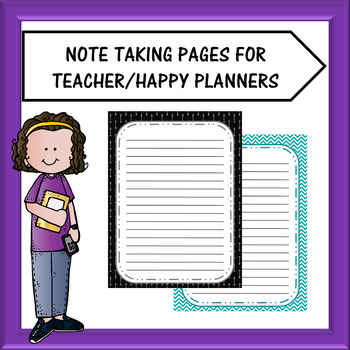 Teacher Planner/Happy Planner - Note Taking Sheets