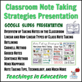 Note Taking in the Classroom: Editable Presentation