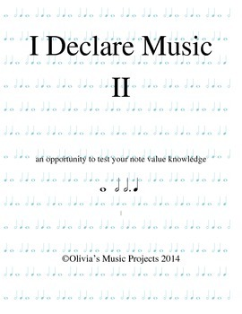 Note Values: I Declare Music II