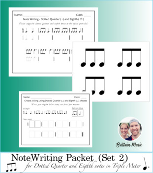 Note Writing Packet (Set 2) Dotted Quarter & Eighth Notes + Rubric & Printables