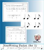 Note Writing Packet (Set 3) Quarter & Flagged Eighth Notes