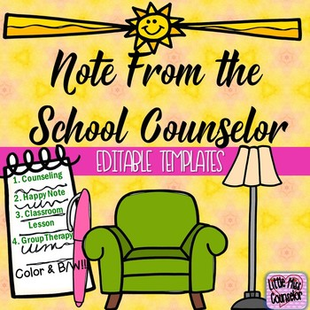 Note from the School Counselor:  Editable Templates in Color and BW