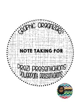 Note-taking Graphic Organizer for Prezi and PowerPoint Presentations