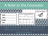 Note to the Counselor - Counselor Slips