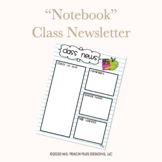 """Notebook"" Class Newsletter"