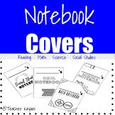 Notebook Covers: Math, Science, Reading and Social Studies