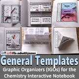 Chemistry: Graphic Organizers for the Interactive Notebook (General)