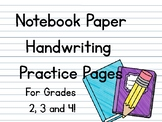 Notebook Handwriting Practice Pages (Print and Go!)