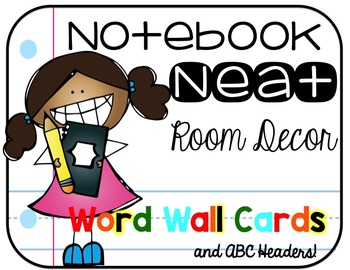 Notebook Neat Room Decor: Word Wall Cards and ABC Header