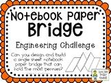 Notebook Paper Bridge - STEM Engineering Challenge