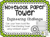 Notebook Paper Tower - STEM Engineering Challenge
