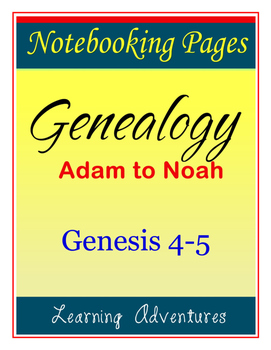 Notebooking - Genesis 4-5 - Genealogy of Adam to Noah