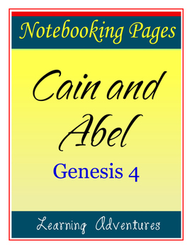 Notebooking - Genesis 4 - Cain and Abel