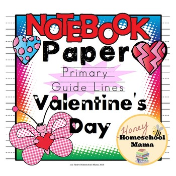 Notebooking Paper - Themed Writing Paper for Beginner Writers - Valentine's Day