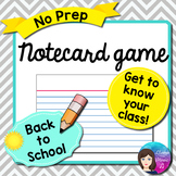 Notecard Game - NO PREP Back to School, Get to Know You Activity