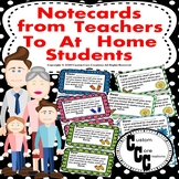 Notecards from Teachers to Send Students At Home