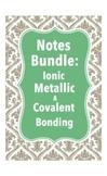 Notes Bundle: Chemical Bonds