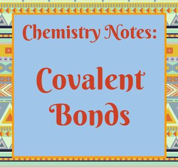 Notes: Covalent Bonds