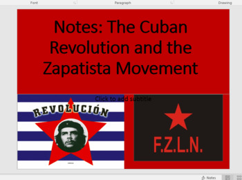 Notes: Cuban Revolution and Zapatista Movement