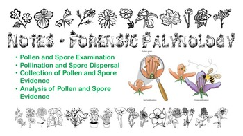 Notes - Forensic Palynology (Pollen and Spore Examination)