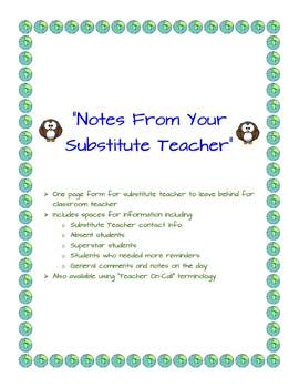 """Notes From Your Substitute Teacher"" -- Substitute Teacher/Teacher On-Call Form"