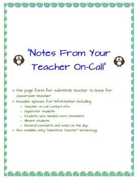 """""""Notes From Your Teacher On-Call"""" -- Substitute Teacher/Teacher On-Call Form"""