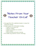 """""""Notes From Your Teacher On-Call"""" -- Substitute Teacher/Te"""