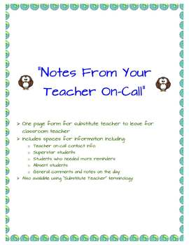 """Notes From Your Teacher On-Call"" -- Substitute Teacher/Te"