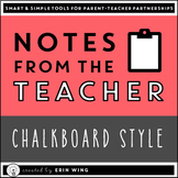 Notes From the Teacher: Chalkboard Stationery and Communication Templates