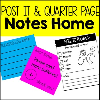 Notes Home for Deaf Education: Post Its and Quarter Page